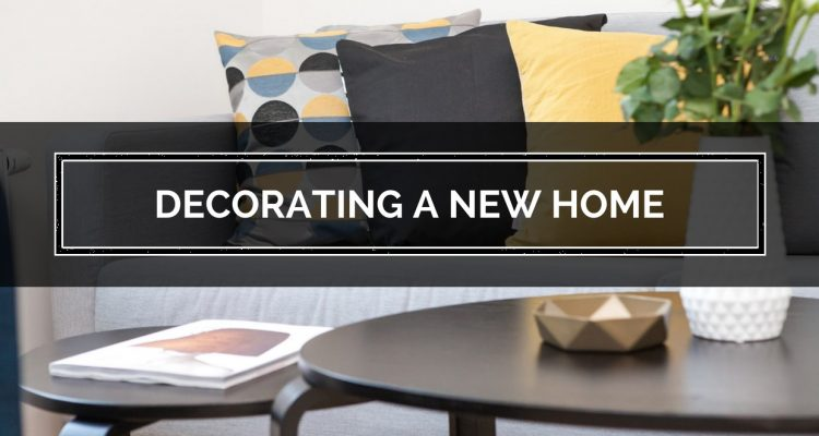 7 Tips For Decorating Your First Home